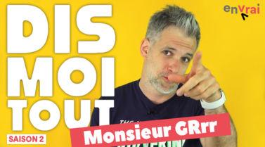 Monsieur GRrr interview